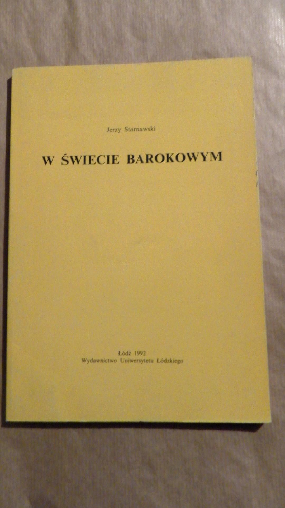 Starnawski Jerzy W świecie Barokowym Studia