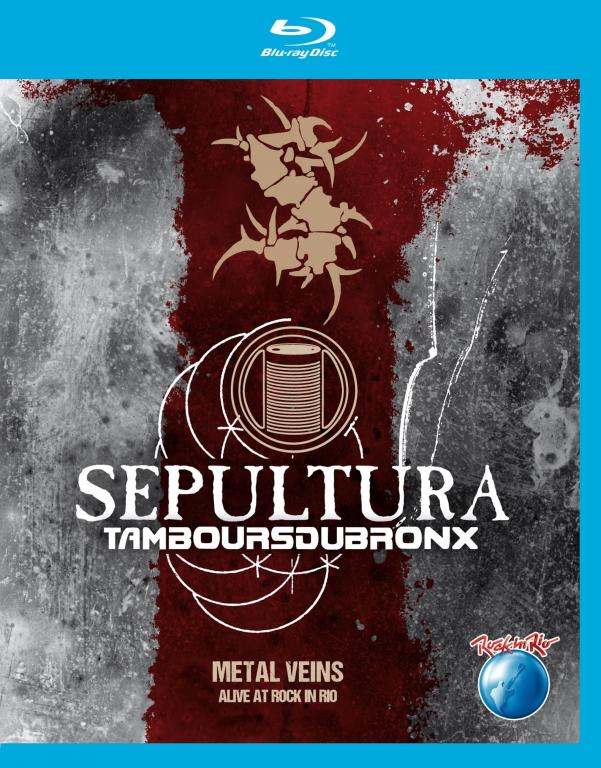 SEPULTURA Metal Veins Alive At Rock In Rio BLU RAY