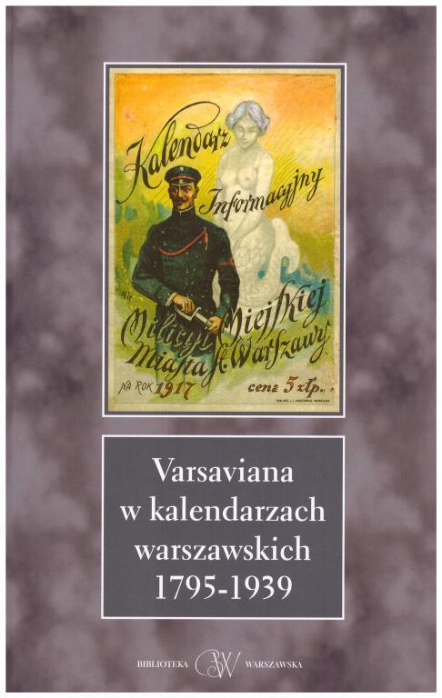 Варсавьяна в варшавских календарях 1799-1939 гг.
