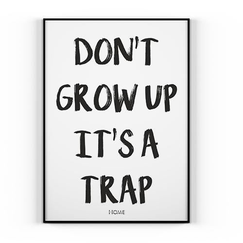 Plakat Dont Grow Up 50x70cm Home Motywacja