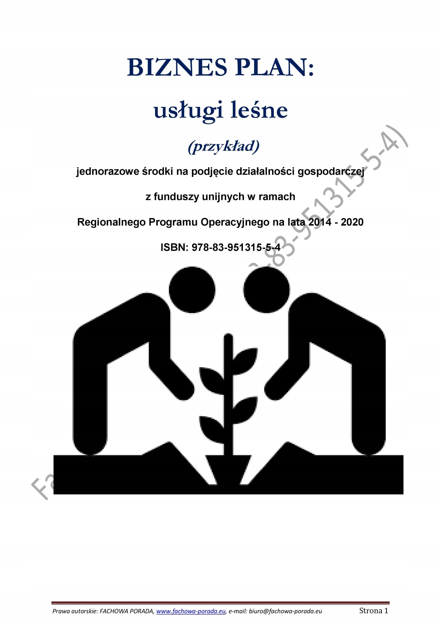 Biznesplan Uslugi Lesne 2018 Przyklad 39 90 Zl Allegro Pl Raty 0 Darmowa Dostawa Ze Smart Serock Stan Nowy Id Oferty 7527790074