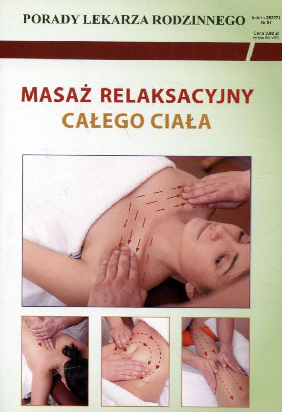 Porady lekarza rodzinego Masaż relaksacyjny całeg