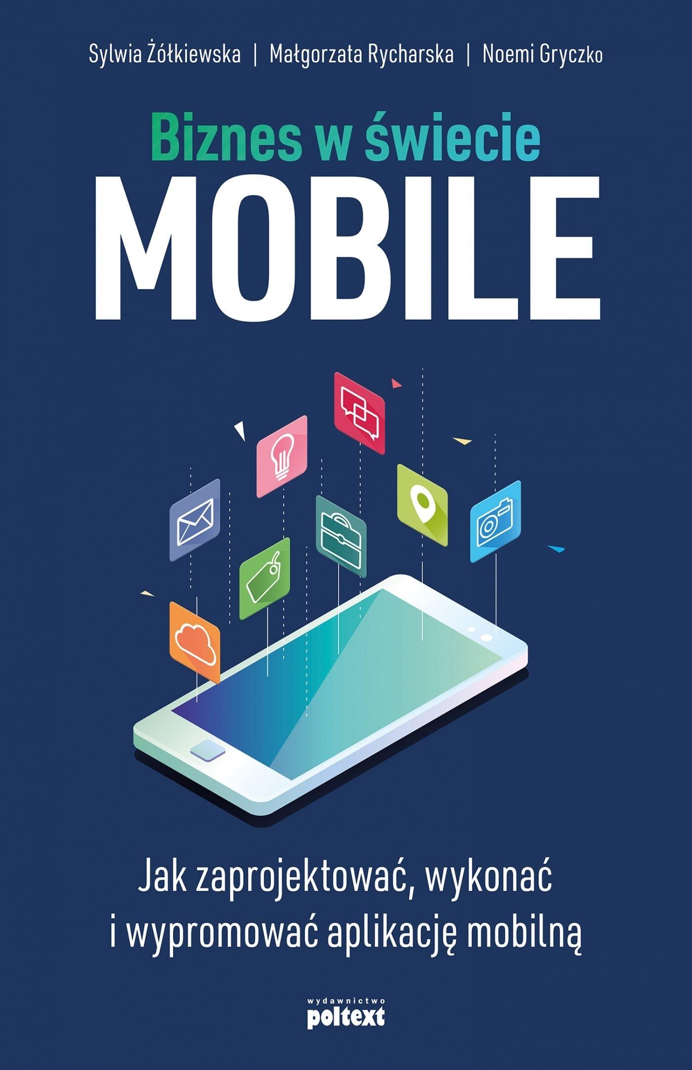 Biznes w świecie mobile Noemi Gryczko