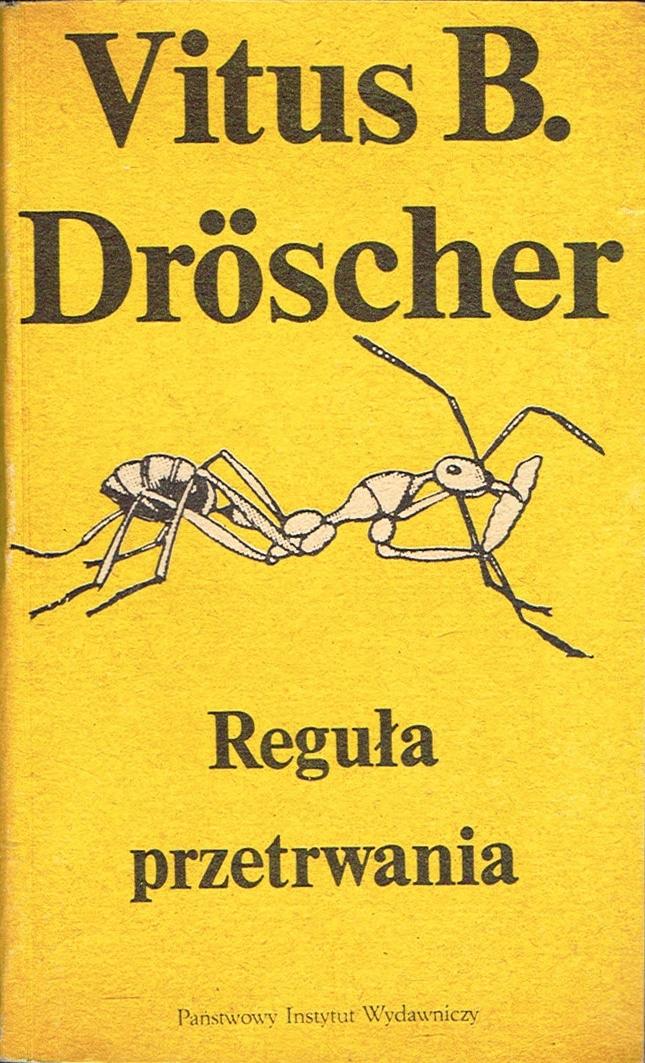 == Vitus B. DROSCHER - Reguła przetrwania ==