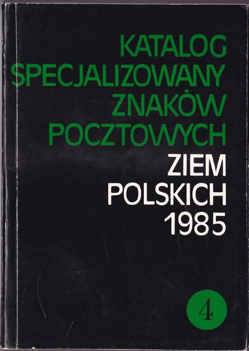 Katalog znaków pocztowych 1985 - część 4