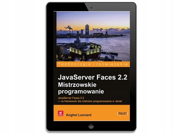 JavaServer Faces 2.2. Mistrzowskie