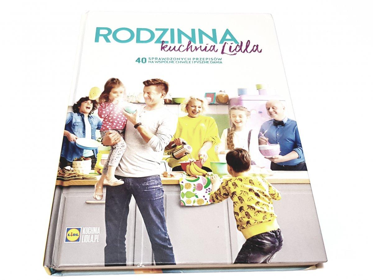 Rodzinna Kuchnia Lidla 40 Sprawdzonych Przepisow 7202599804