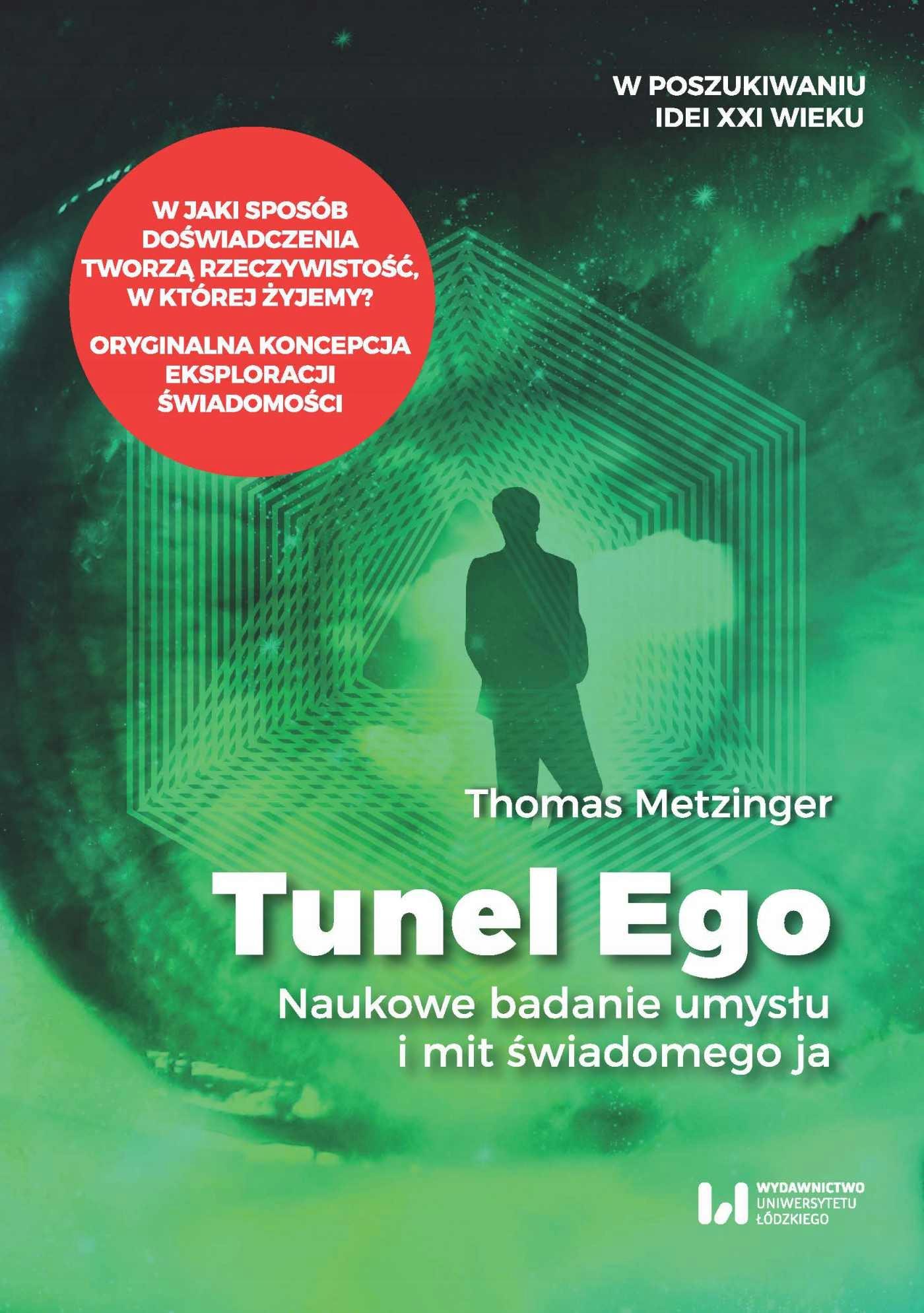 Tunel Ego. Naukowe badanie... Thomas Metzinger