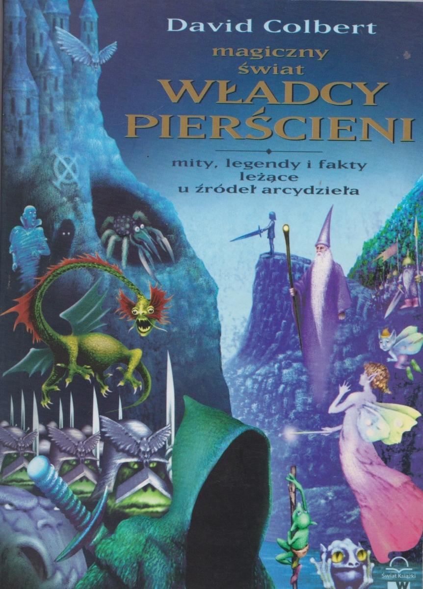 Magiczny świat Władcy Pierścieni David Colbert 7608323022