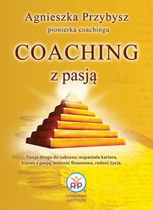 Coaching z Pasją pionierki coachingu Ebook.