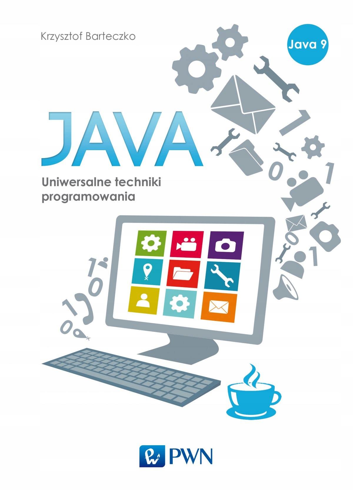 Java. Uniwersalne techniki... Krzysztof Barteczko