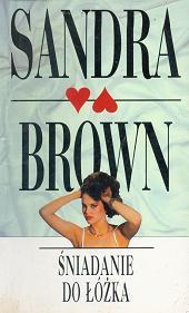 Sandra Brown śniadanie Do łóżka