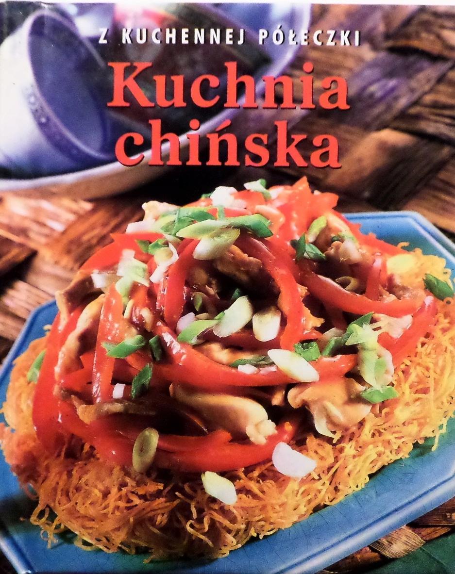 Z Kuchennej Półeczki Kuchnia Chińska 7572856376