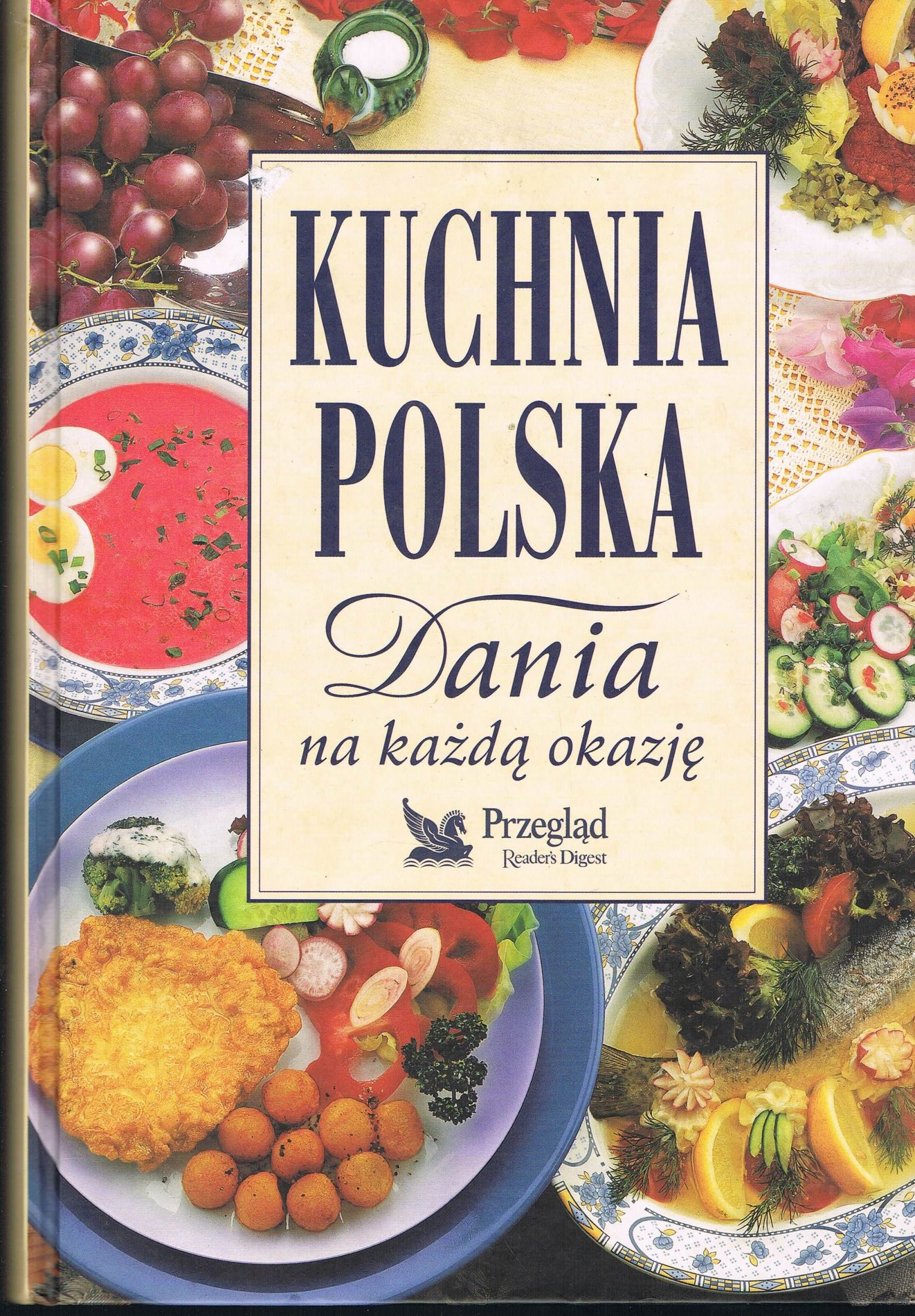 Kuchnia Polska Dania Na Kazda Okazje 7252213275 Oficjalne