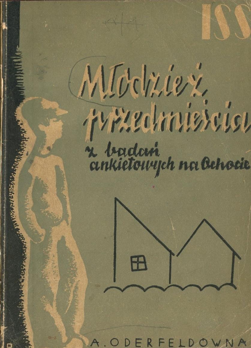 MŁODZIEŻ PRZEDMIEŚCIA Oderfeldówna 1937 ISS Ochota