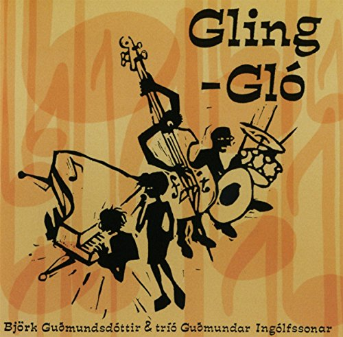 CD Bjork & Trio Guomundar In - Gling Glo