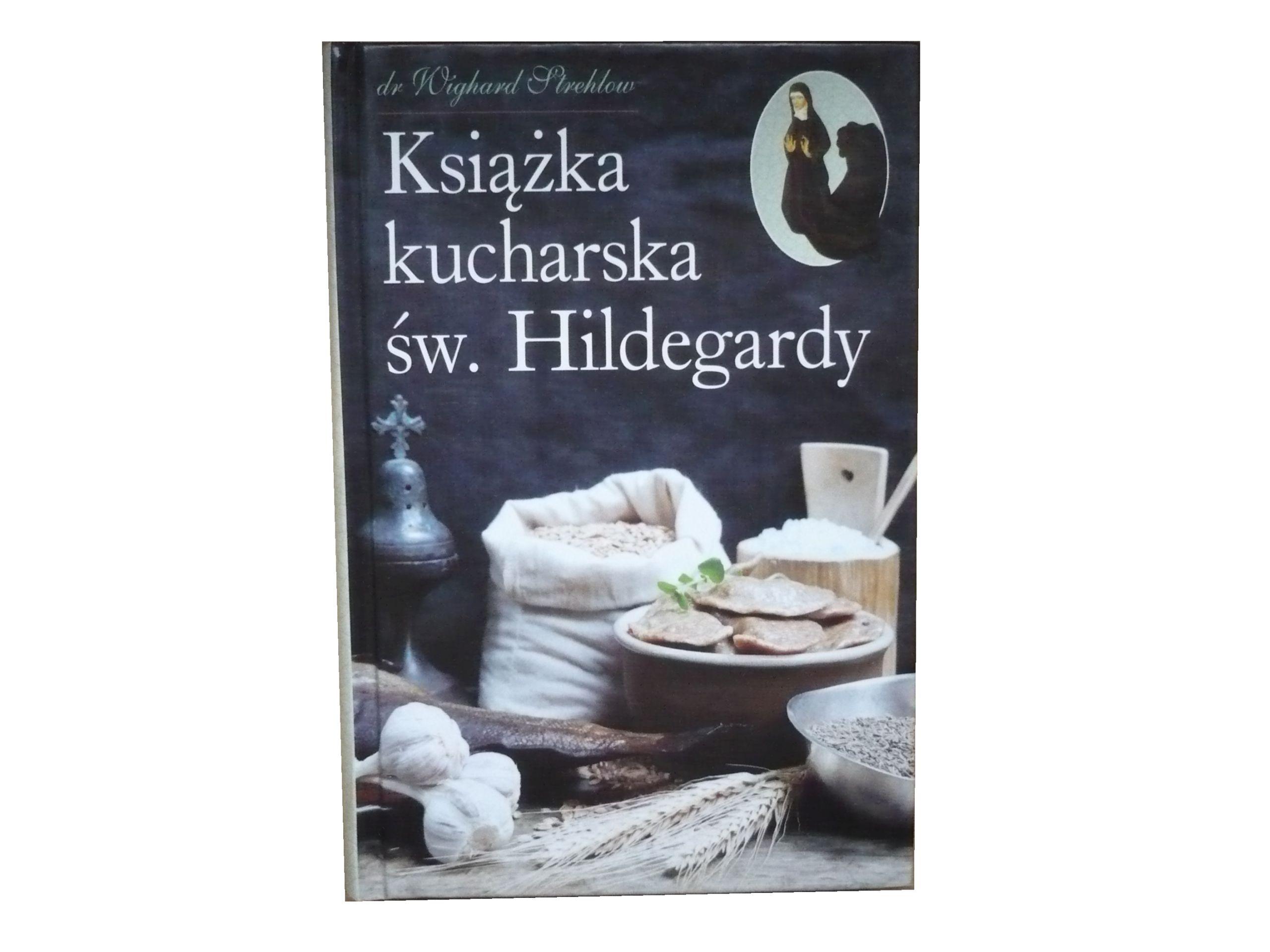 Ksiazka Kucharska Sw Hildegardy W Strehlow 7113709796