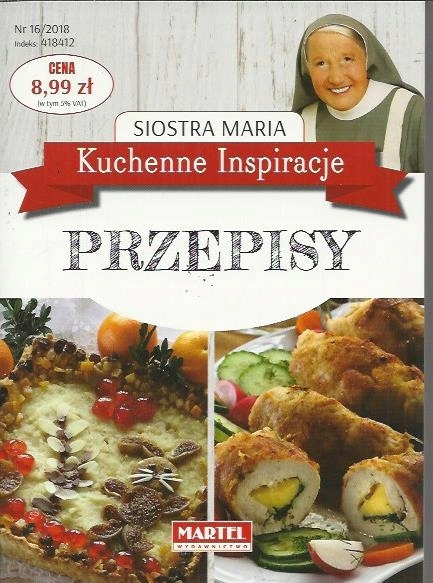 Przepisy Siostra Maria Kuchenne Inspiracje 7466413159 Oficjalne