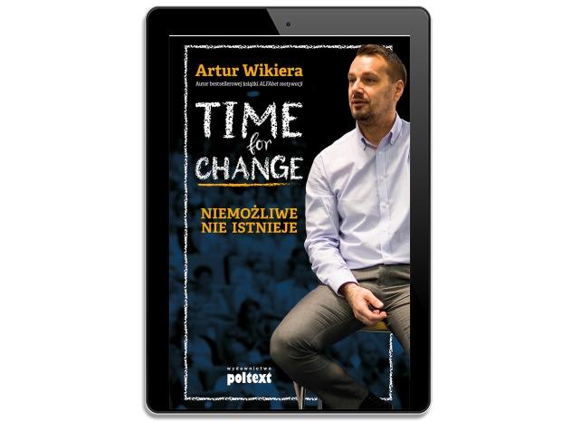 Time for Change. Niemożliwe nie istnieje
