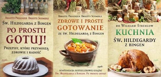 Po Prostu Gotuj Zdrowe Kuchnia św Hildegardy