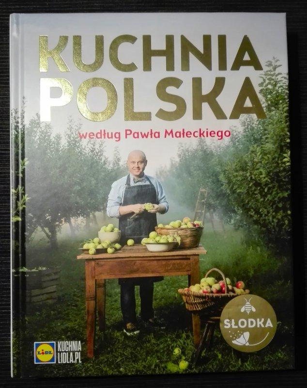 Lidl Kuchnia Polska Paweł Małecki Słodka Nowa 7255147100