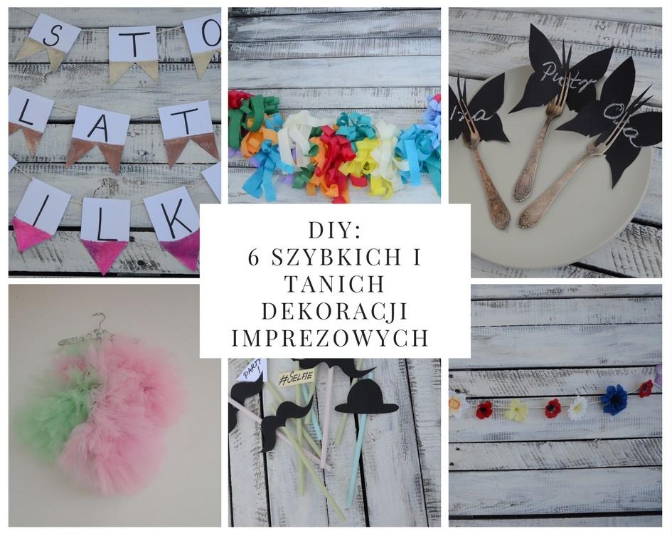 Diy 6 Imprezowych Dekoracji Które Wykonasz Szybko I Tanio