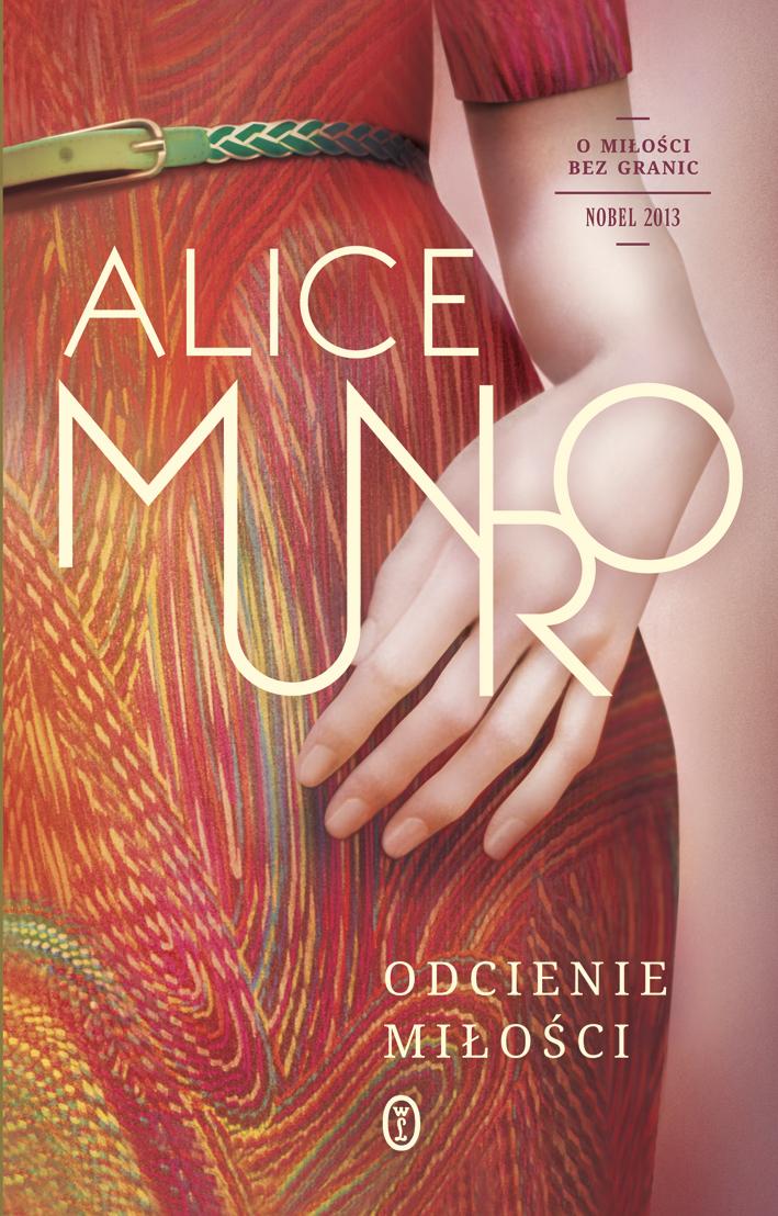 """Recenzja - """"Odcienie miłości"""" Alice Munro"""