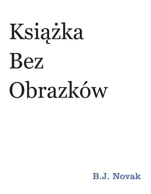 Książka bez obrazków Benjamin Joseph Novak