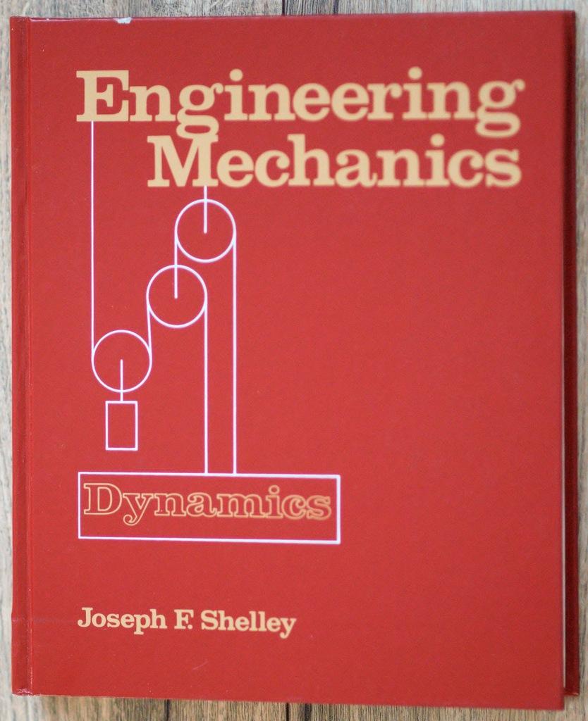 Engineering Mechanics: Dynamics, J.F. Shelley