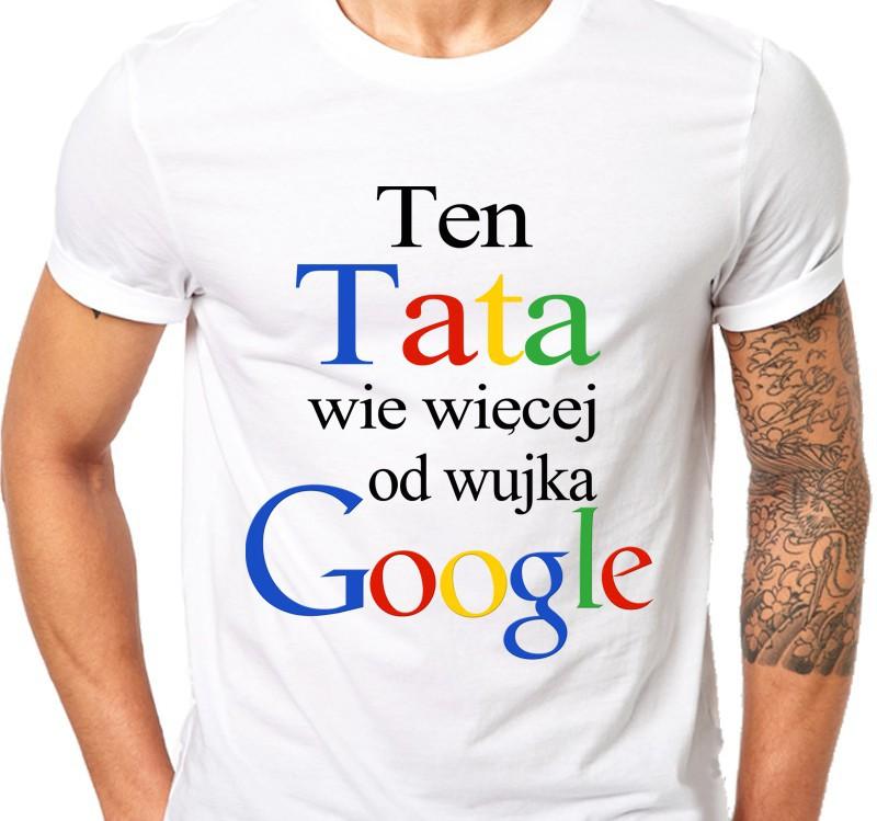 Koszulka męska Ten TATA wie więcej od wujka Google