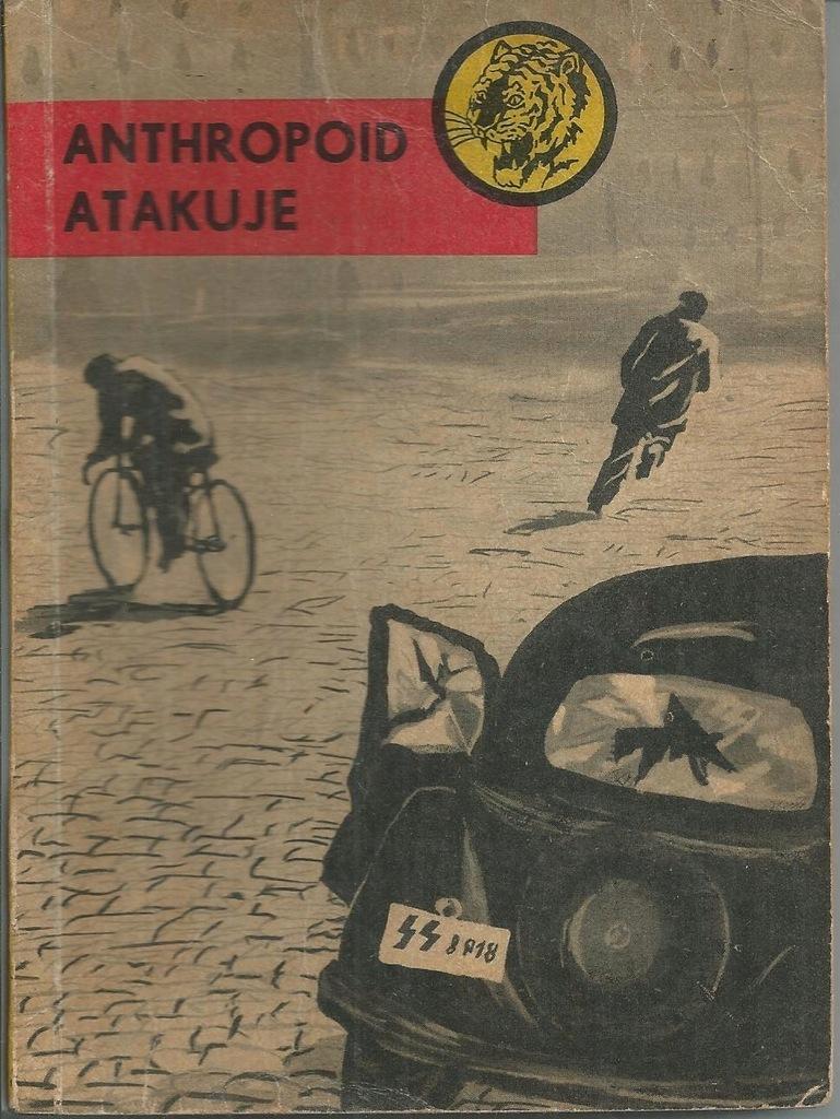 ANTHROPOID ATAKUJE Piwowarczyk tygrys wyd.1 1959
