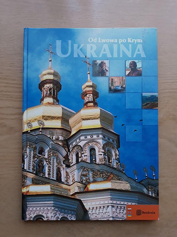 Ukraina Od Lwowa Po Krym Album Bezdroza 7465602623 Oficjalne Archiwum Allegro