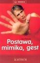 Die HALTUNG der MIMIK GESTE (neu) Lech Tkaczyk