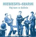 NIEBIESKO-CZARNI Hej tam w dolinie 1964-1966 CD