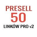 Pozycjonowanie - 50 Presell PRO 2 | Linki SEO