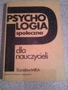 PSYCHOLOGIA SPOŁECZNA DLA NAUCZYCIELI Mika WARSZAW