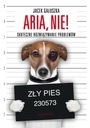 ARIA, NIE! jak oduczyć psa złych nawyków nauka