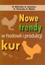 NOWE TRENDY W HODOWLI KUR