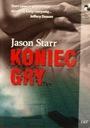 Koniec gry Jason Starr - Nowa