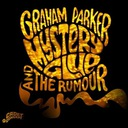 Graham Parker & The Rumour Mystery Glue