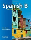 Mike Thacker Spanish B for the IB Diploma Student'