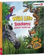 Schleich Wild Life Śladami Dzikich Zwierząt Praca zbiorowa