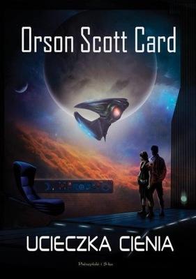Ucieczka cienia Orson Scott Card
