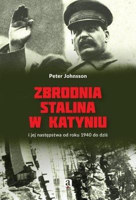 Zbrodnia Stalina w Katyniu Peter Johnsson