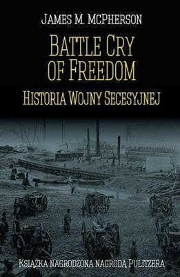 Battle Cry of Freedom Historia Wojny Secesyjnej Mc