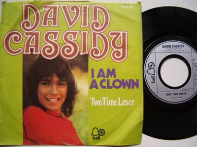 DAVID CASSIDY - I AM A CLOWN - TWO TIME LOSER