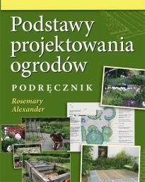 Podstawy projektowania ogrodów podręcznik projekty