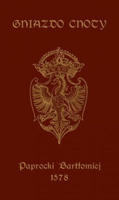 Gniazdo Cnoty Herbarz Herby Paprocki 1578 reprint