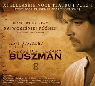 Koncert Galowy Najwcześniej Później - K.C. BUSZMAN