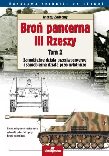 Broń pancerna III Rzeszy Tom 2 Samobieżne działa p